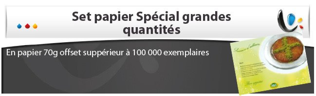 Set papier grande quantit (suprieur  100 000 ex)