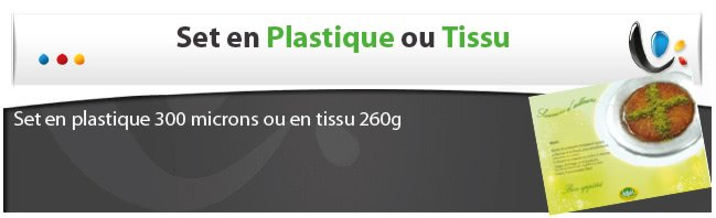 Set de table plastique ou tissu